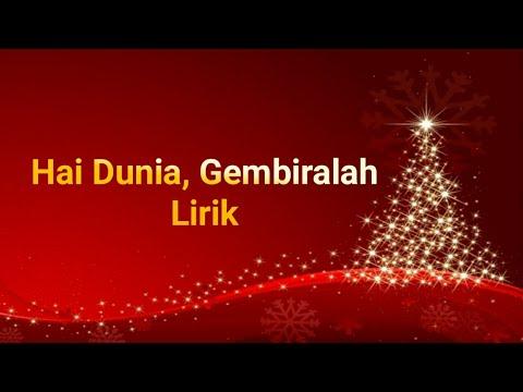 Lagu Natal - Hai Dunia, Gembiralah - Berita, Informasi, Dan Lagu Agama Kristen